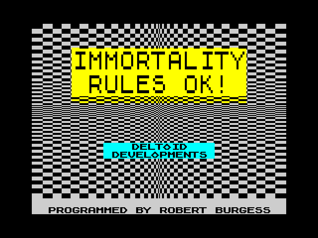 Immortality Rules OK! screen