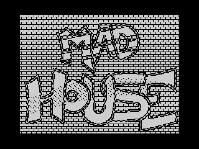 Mad House screen