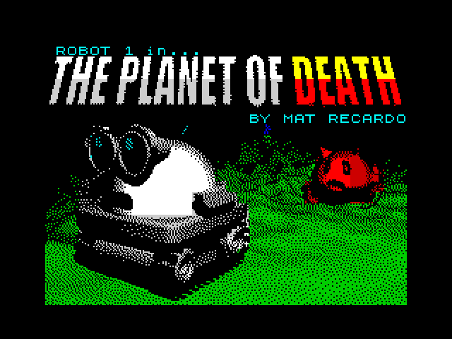 Robot 1 in... The Planet of Death screenshot